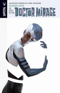 Doctor Mirage: Second Lives