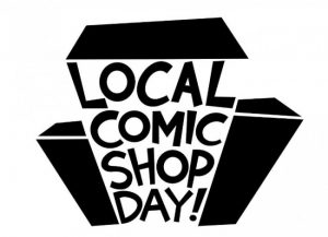 Local Comic Shop Day