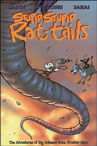 Bone: Stupid, Stupid Rat Tails