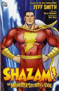 Shazam! and the Monster Society of Evil