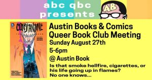 Queer Book Club - Constantine @ Austin Books & Comics