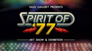 Spirit of '77: Celebrating the 40th Anniversary of Austin Books @ Guzu Gallery