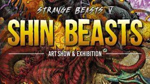 Strange Beasts V - Shin Beasts @ Guzu Gallery