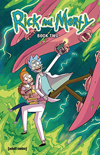 Rick and Morty Hardcover Volume 2