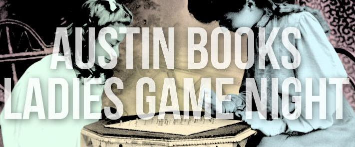 Austin Books & Comics Ladies Game Night