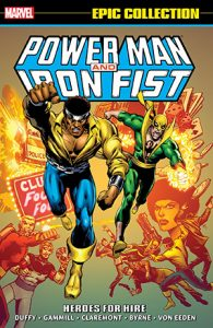 Power Man and Iron Fist: Heroes For Hire