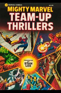 Mighty Marvel Team Up Thrillers
