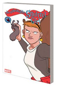 The Unbeatable Squirrel Girl Volume 5