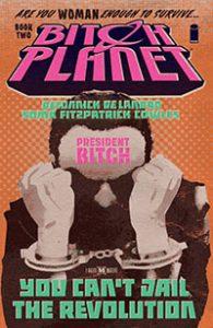 Bitch Planet Volume 2