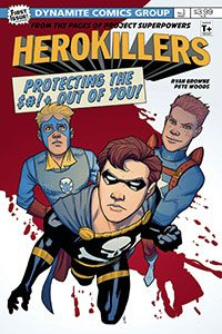 Project Superpowers: Herokillers #1