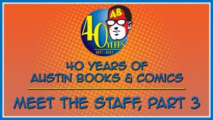 Meet the Staff, Part 3