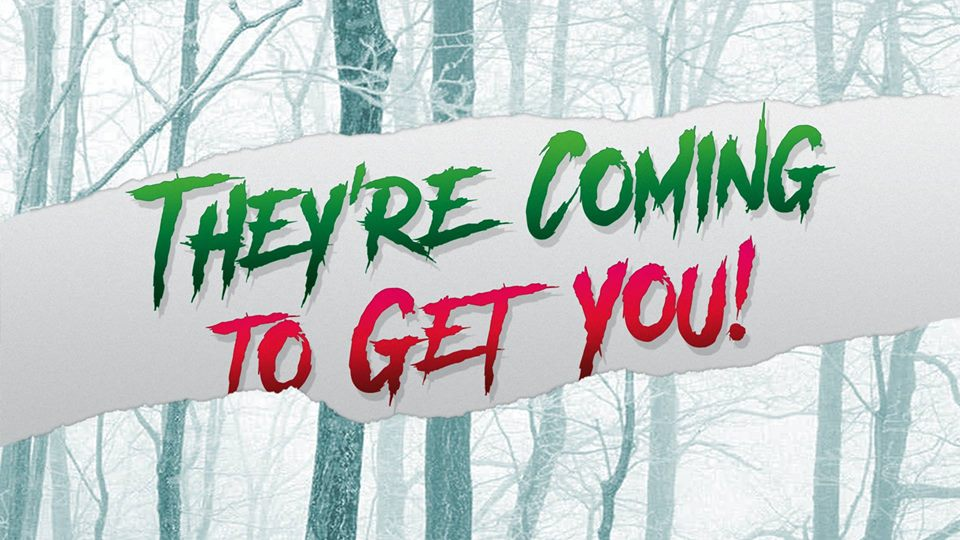 They're Coming to Get You: A Holiday Horror Art Show