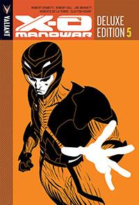 X-O Manowar Deluxe HC Volume 5