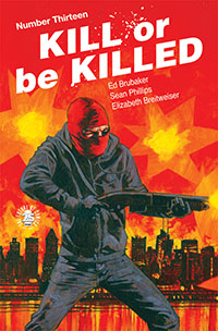 Kill Or Be Killed #13