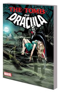 Tomb of Dracula Complete Collection Volume 1