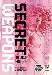 Secret Weapons Deluxe Hardcover