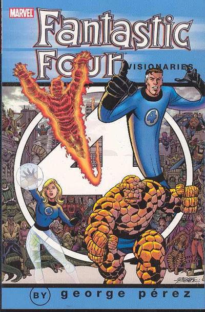 Fantastic Four Visionaries: George Perez, Volume 1