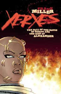 Xerxes: Fall of the House of Darius #1