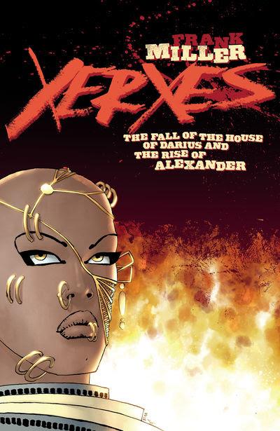 Xerxes: Fall of the House of Darius #1