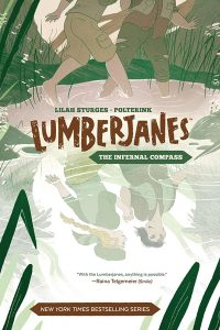 Lumberjanes: The Infernal Compass Signing!