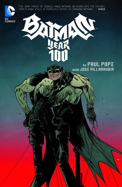 Batman Year 100 Deluxe Edition