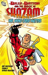 Shazam!: Mr. Mind Over Matter