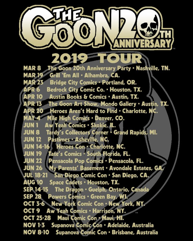 The Goon 20th Anniversary 2019 Tour