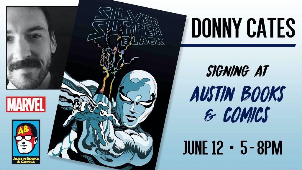 Donny Cates Silver Surfer Black Signing, June 12, 2019