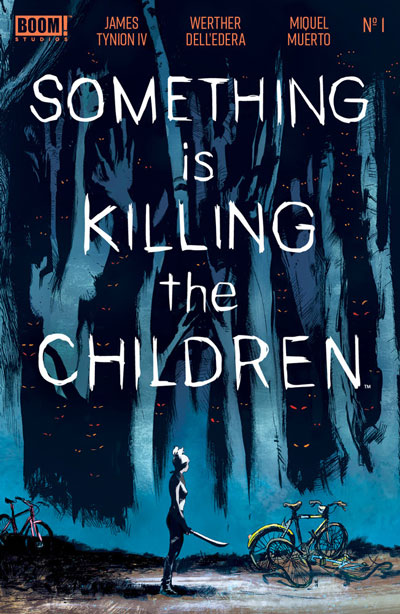 Something is Killing the Children #1
